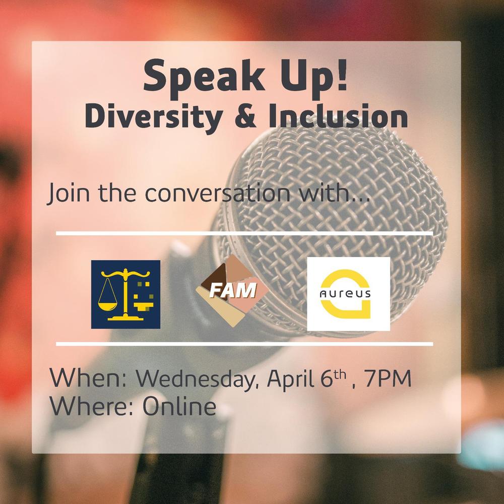 Speak Up! Diversity and Inclusion discussion with FAM x AUREUS x Digi Juridica